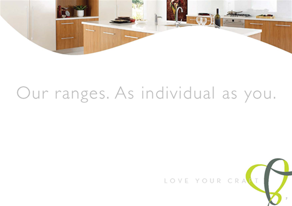 Our ranges... As individual as you.